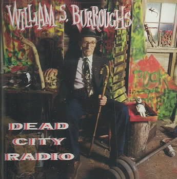 DEAD CITY RADIO BY BURROUGHS,WILLIAM (CD)