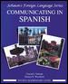 Communicating in Spanish By Schmitt, Conrad J.
